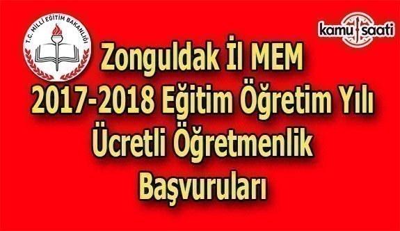 Zonguldak İl MEM 2017 Ücretli Öğretmenlik Başvuru Duyurusu