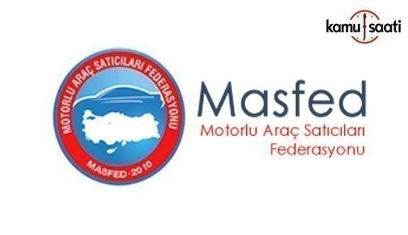 MASFED Başkanı Aydın Erkoç: MTV artışı araç satışlarını düşürür