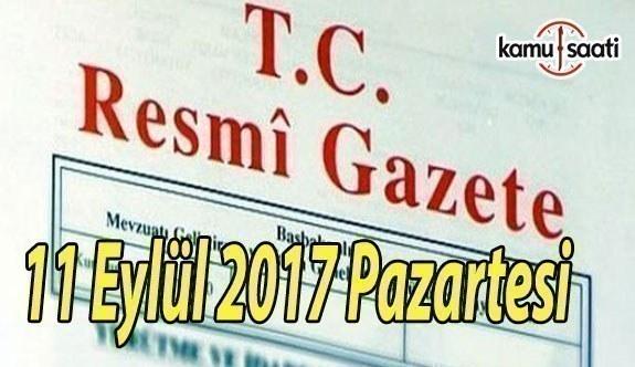 TC Resmi Gazete - 11 Eylül 2017 Pazartesi