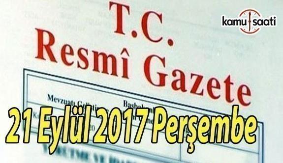 TC Resmi Gazete - 21 Eylül 2017 Perşembe