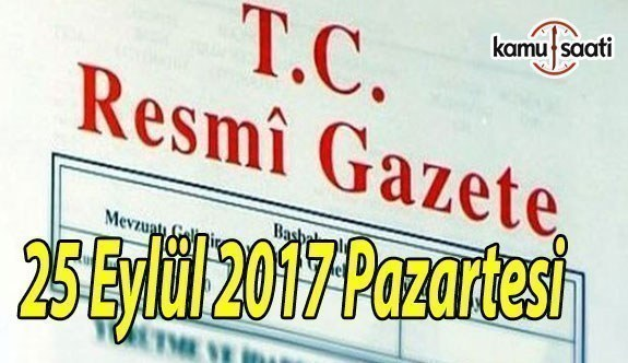 TC Resmi Gazete - 25 Eylül 2017 Pazartesi
