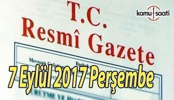 TC Resmi Gazete - 7 Eylül 2017 Perşembe