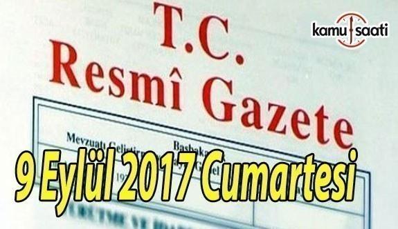 TC Resmi Gazete - 9 Eylül 2017 Cumartesi