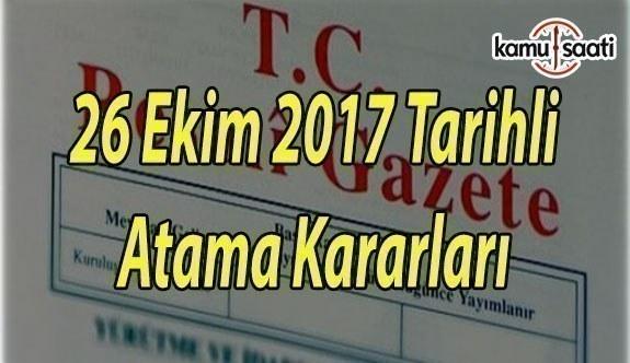 Büyükelçi Atamaları Hakkında Karar Resmi Gazete'de - 26 Ekim 2017