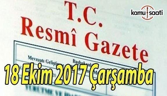 TC Resmi Gazete - 18 Ekim 2017 Çarşamba