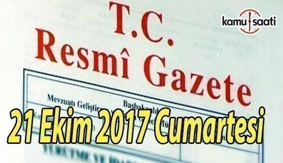 TC Resmi Gazete - 21 Ekim 2017 Cumartesi