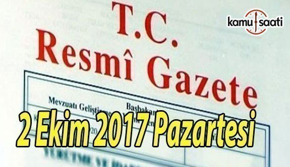 TC Resmi Gazete - 2 Ekim 2017 Pazartesi