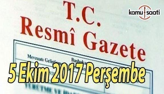 TC Resmi Gazete - 5 Ekim 2017 Perşembe