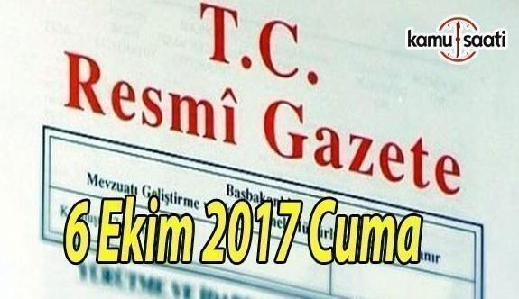 TC Resmi Gazete - 6 Ekim 2017 Cuma