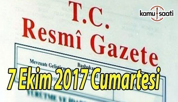TC Resmi Gazete - 7 Ekim 2017 Cumartesi