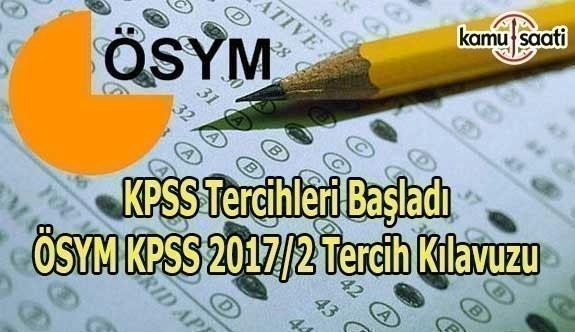 KPSS Tercihleri başladı - ÖSYM KPSS 2017/2 Tercih Kılavuzu
