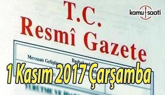 TC Resmi Gazete - 1 Kasım 2017 Çarşamba