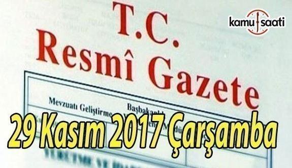 TC Resmi Gazete - 29 Kasım 2017 Çarşamba