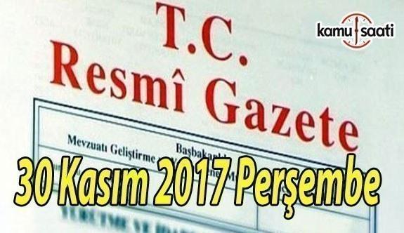 TC Resmi Gazete - 30 Kasım 2017 Perşembe