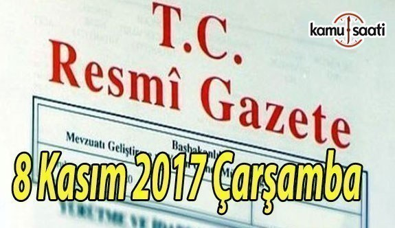 TC Resmi Gazete - 8 Kasım 2017 Çarşamba