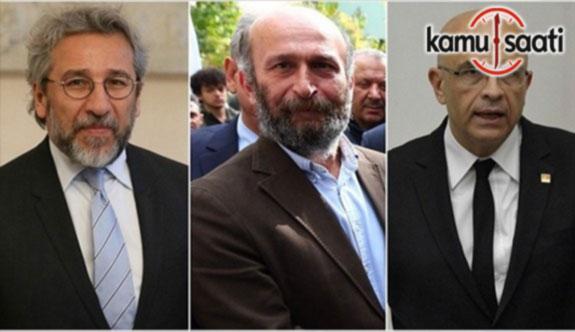 Can Dündar, Erdem Gül ve Enis Berberoğlu için istenen cezalar belli oldu