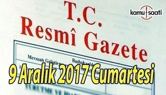 TC Resmi Gazete - 9 Aralık 2017 Cumartesi