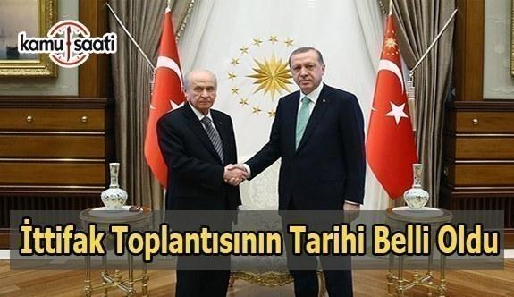 AK Parti ile MHP'nin ittifak toplantısının tarihi belli oldu