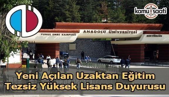 Anadolu Üniversitesi Uzaktan Eğitim Tezsiz Yüksek Lisans Duyurusu