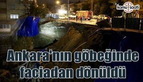 Ankara'da toprak kayması korkuttu