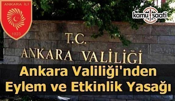 Ankara Valiliği'nden eylem ve etkinlik yasağı