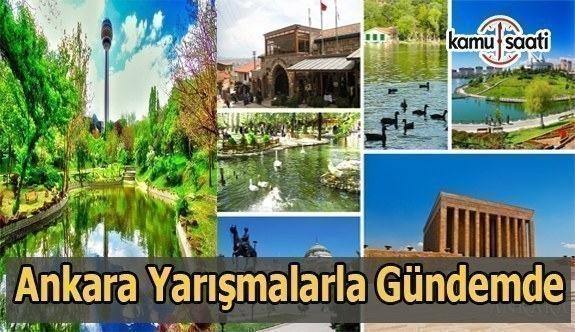 Ankara yarışmalarla gündemde
