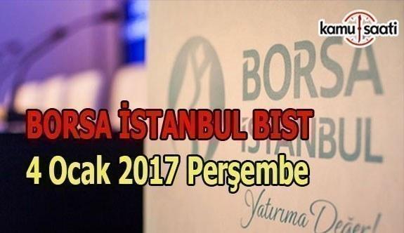 Borsa İstanbul BİST - 4 Ocak 2018 Perşembe