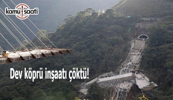 Dev köprü inşaatı çöktü! Ölü ve yaralılar var