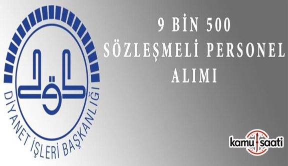 DİB 9 Bin 500 Sözleşmeli Personel Alacak