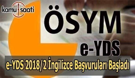 e-YDS 2018/2 İngilizce başvuruları başladı