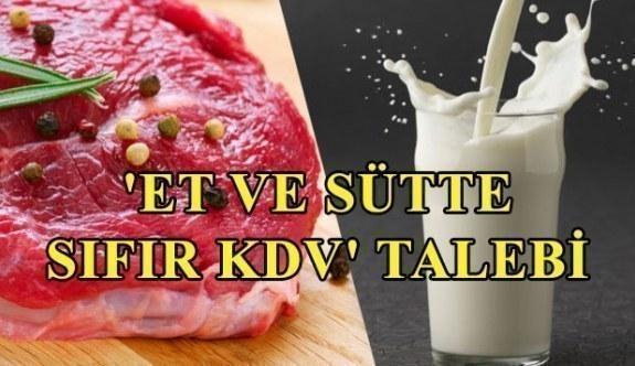 'Et ve sütte sıfır KDV' talebi