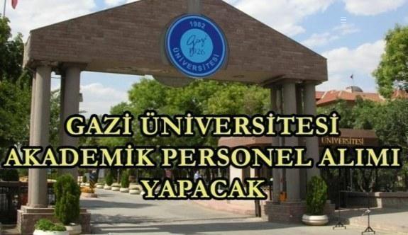 Gazi Üniversitesi akademik personel alımı yapacak