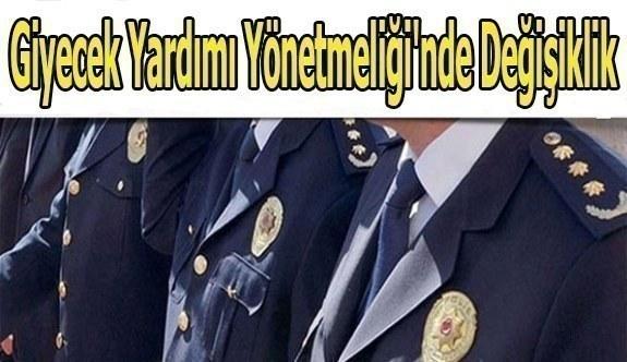 Polislere, Giyecek Yardımı Yönetmeliği'nde değişiklik