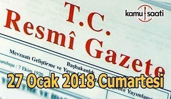 TC Resmi Gazete - 27 Ocak 2018 Cumartesi