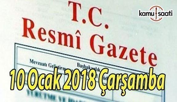 TC Resmi Gazete - 10 Ocak 2018 Çarşamba