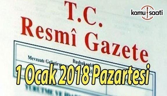 TC Resmi Gazete - 1 Ocak 2018 Pazartesi