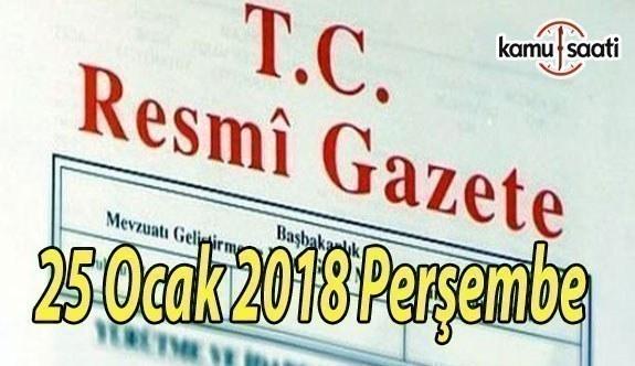 TC Resmi Gazete - 25 Ocak 2018 Perşembe