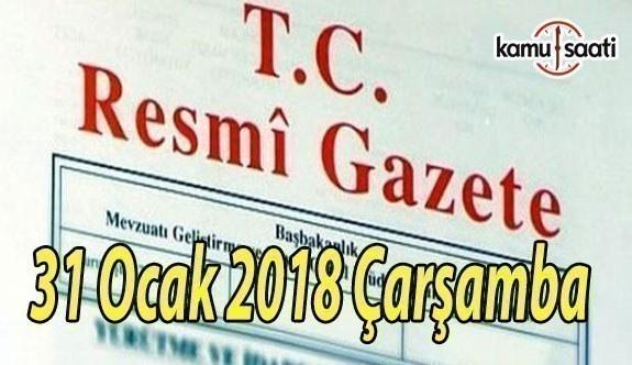 TC Resmi Gazete - 31 Ocak 2018 Çarşamba