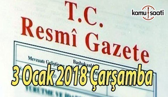 TC Resmi Gazete - 3 Ocak 2018 Çarşamba