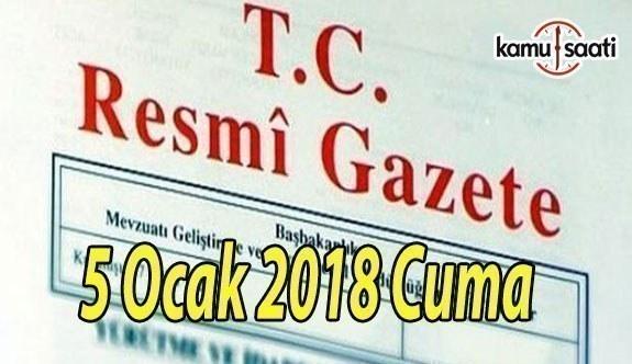 TC Resmi Gazete - 5 Ocak 2018 Cuma