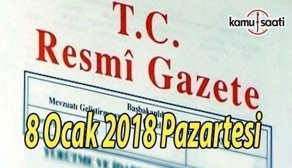 TC Resmi Gazete - 8 Ocak 2018 Pazartesi