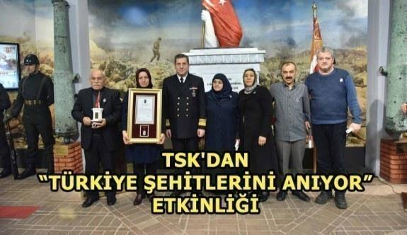 """TSK'dan """"Türkiye Şehitlerini Anıyor"""" Etkinliği"""