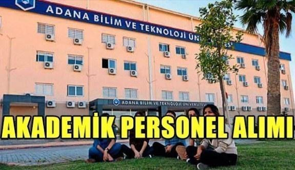 Adana Bilim ve Teknoloji Üniversitesi akademik personel alımı yapacak