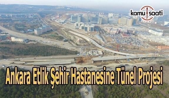 Ankara Etlik Şehir Hastanesine Tünel Projesi