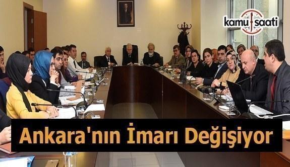 Ankara'nın imarı değişiyor