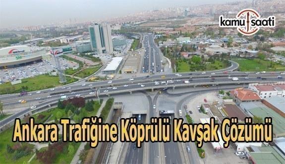 Ankara trafiğine köprülü kavşak çözümü