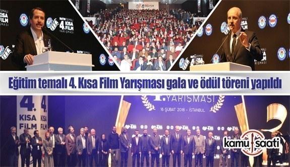Eğitim-Bir-Sen 4. Kısa Film Yarışması gala ve ödül töreni yapıldı