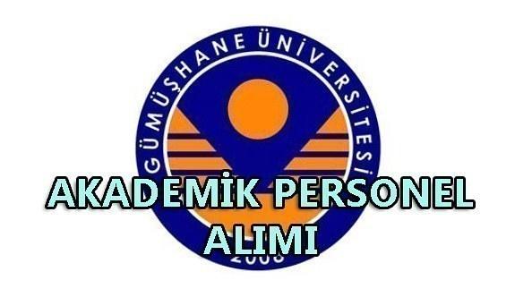 Gümüşhane Üniversitesi akademik personel alacak