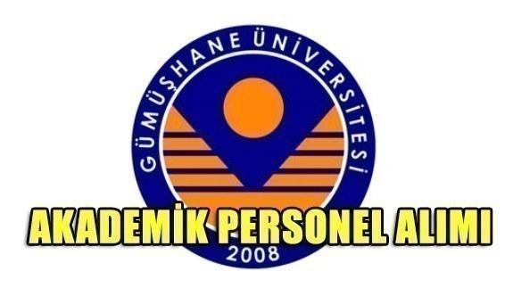 Gümüşhane Üniversitesi Akademik Personel Alımı yapacak