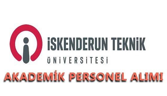 İskenderun Teknik Üniversitesi akademik personel alacak